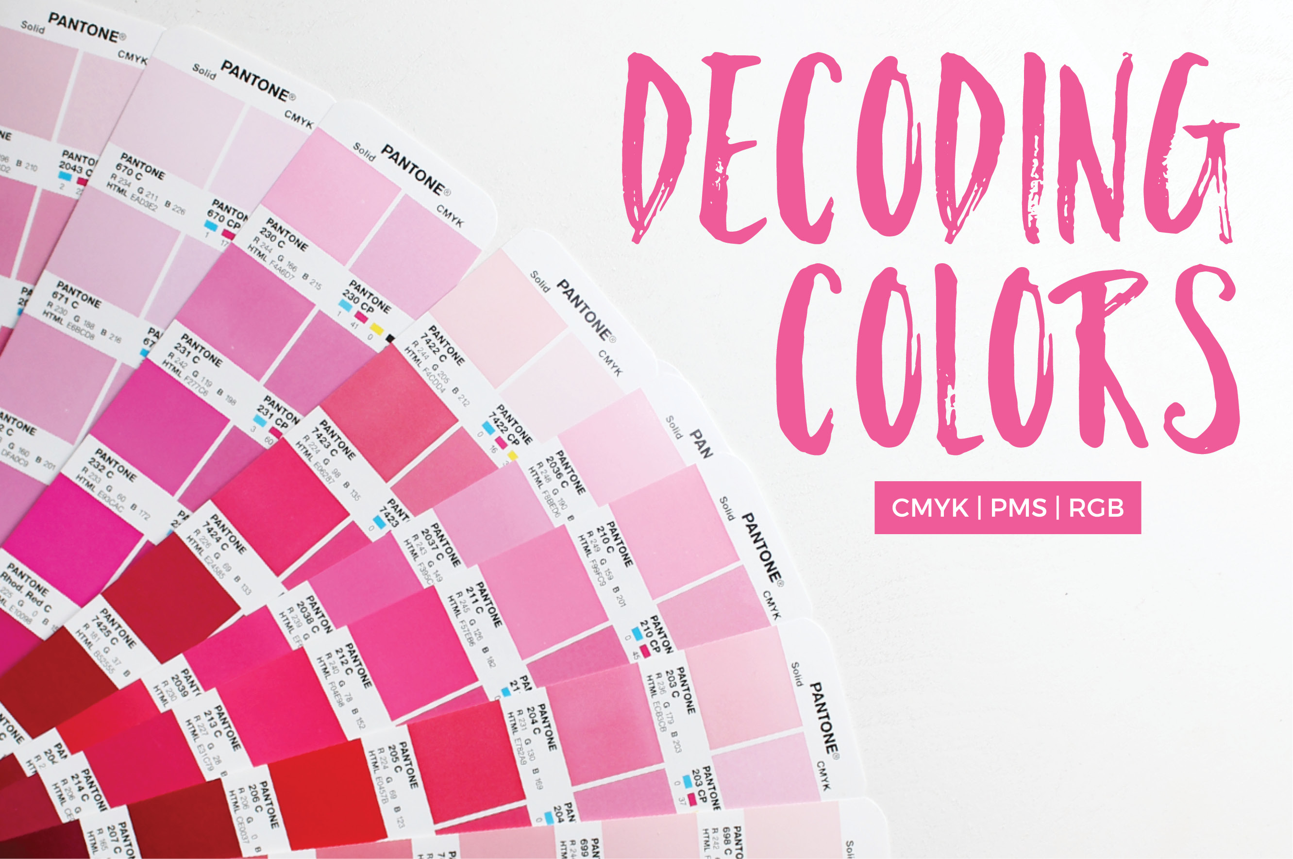 CMYK, RGB, PMS, Say What? Understand Color Terminology